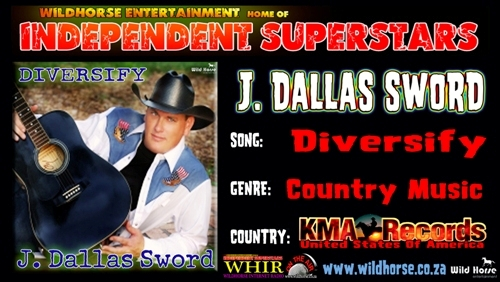 Click 2 download J Dallas Sword's great new song From Wildhorse Entertainment