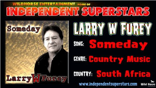 """Click on Independent Superstar """"Larry W Furey"""" to download his latest Hit Song free from"""